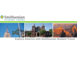Explore America with Smithsonian Student Travel