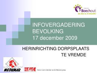INFOVERGADERING  BEVOLKING 17 december 2009