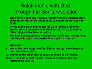 Relationship with God: through the Son's revelation