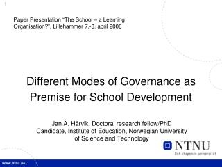 Different Modes of Governance as Premise for School Development