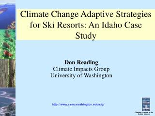 Climate Change Adaptive Strategies for Ski Resorts: An Idaho Case Study