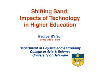 Shifting Sand: Impacts of Technology in Higher Education