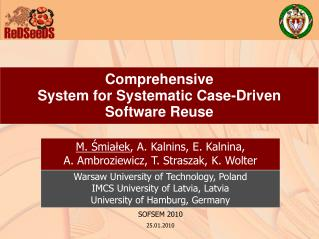 Comprehensive System for Systematic Case-Driven Software Reuse