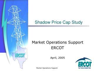 Shadow Price Cap Study