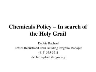 Chemicals Policy – In search of the Holy Grail