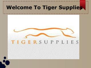 Welcome To Tiger Supplies