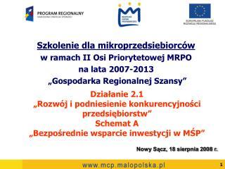 Szkolenie dla mikroprzedsiebiorców  w ramach II Osi Priorytetowej MRPO  na lata 2007-2013