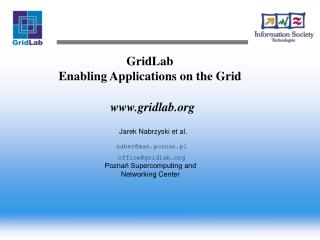 GridLab Enabling Applications on the Grid