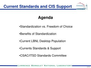 Current Standards and CIS Support