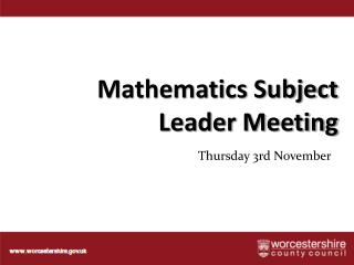 Mathematics Subject Leader Meeting