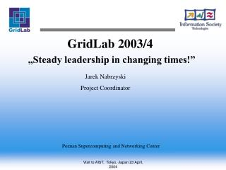 "GridLab 2003/4 ""Steady leadership in changing times!"""