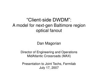 Client-side DWDM :  A model for next-gen Baltimore region optical fanout