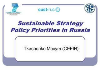 Sustainable Strategy Policy Priorities in Russia