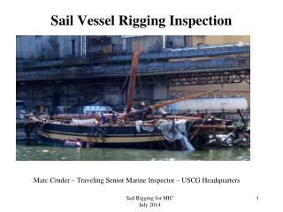Sail Vessel Rigging Inspection