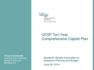 UCSF Ten-Year Comprehensive Capital Plan