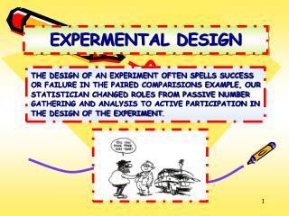 EXPERMENTAL DESIGN