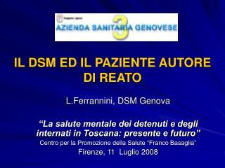 IL DSM ED IL PAZIENTE AUTORE DI REATO