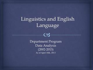 Linguistics and English Language