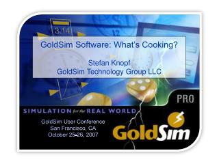 GoldSim User Conference San Francisco, CA October 25-26, 2007
