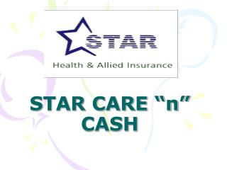 STAR CARE �n� CASH