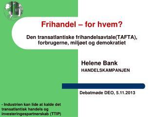 Helene Bank HANDELSKAMPANJEN