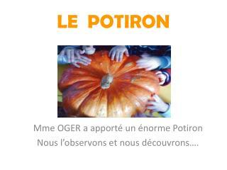 LE  POTIRON