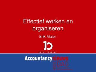 Effectief werken en organiseren