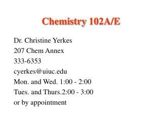 Chemistry 102A/E