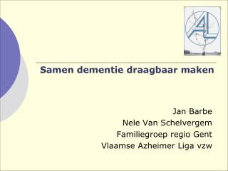 Samen dementie draagbaar maken