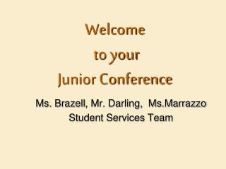 Welcome  to your  Junior Conference