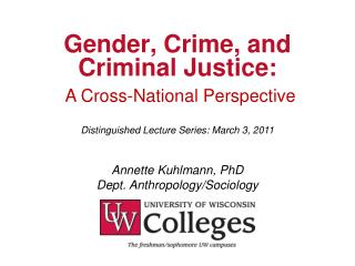 Gender, Crime, and Criminal Justice: