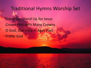 Traditional Hymns Worship Set