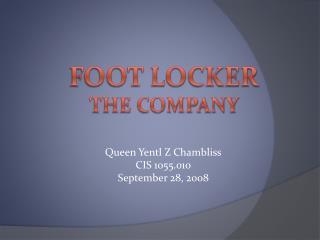 Foot Locker the company