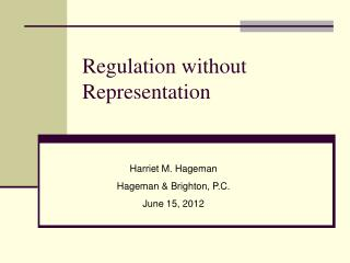 Regulation without Representation