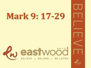 Mark 9: 17-29