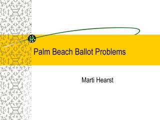 Palm Beach Ballot Problems