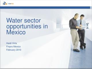 Water sector opportunities in Mexico