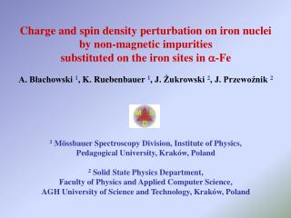 Charge and spin density perturbation on iron nuclei  by non-magnetic impurities