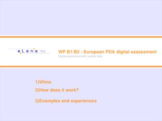WP B1/B2 : European PDA digital assessment