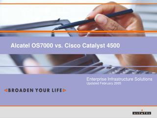Alcatel OS7000 vs. Cisco Catalyst 4500