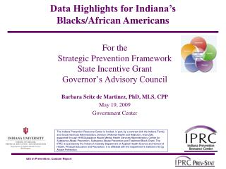 For the  Strategic Prevention Framework State Incentive Grant Governor's Advisory Council