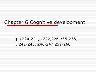 Chapter 6 Cognitive development