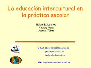 La educaci n intercultural en la pr ctica escolar