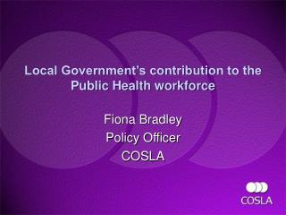 Local Government's contribution to the Public Health workforce