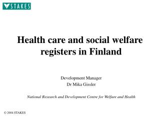 Health care and social welfare  registers in Finland