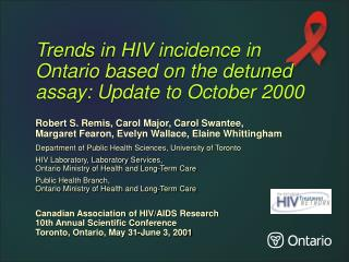 Trends in HIV incidence in Ontario based on the detuned assay: Update to October 2000