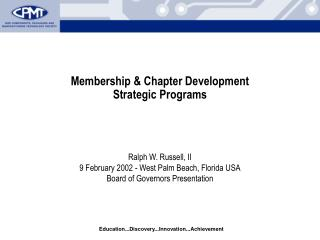 Membership & Chapter Development  Strategic Programs