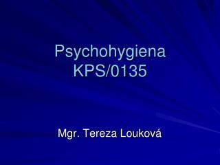 Psychohygiena KPS