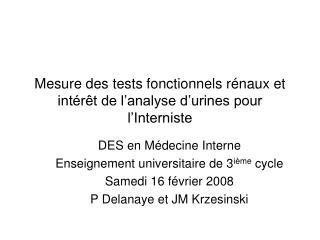 Mesure des tests fonctionnels r naux et int r t de l analyse d urines pour l Interniste