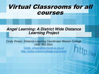 Virtual Classrooms for all courses